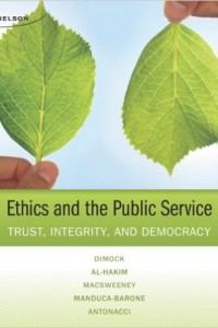 Ethics and the Public Service: Trust, Integrity and Democracy